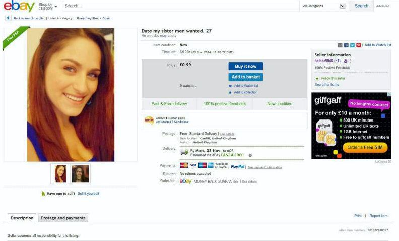 ebay sister Lad Puts Sister On eBay For £50 Because She Cant Find A Man