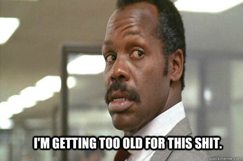 danny glover Things You Can Get Away With In Your Twenties That You Shouldnt Do In Your Thirties