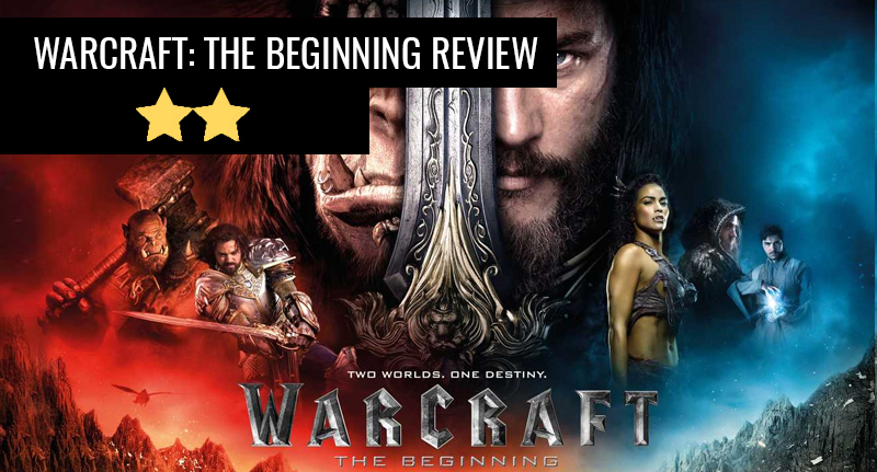 warcraft review thumb Warcraft: An Ambitious, Beautiful Film Ruined By Being A Faithful Adaptation