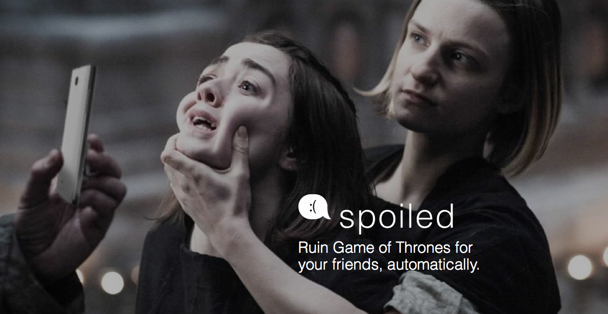 Screen Shot 2016 06 23 at 15.52.39 This App Sends Anonymous Game Of Thrones Spoilers To Your Enemies