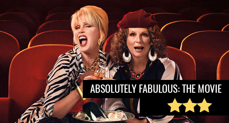 ab fab review featured Absolutely Fabulous: The Movie, Flamboyant Fun But Not Fabulous