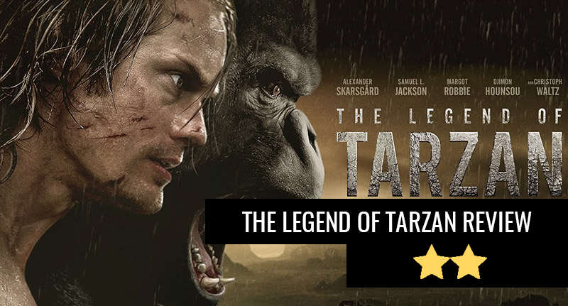 The Legend Of Tarzan Isnt Exactly Legendary tarzan review thumb