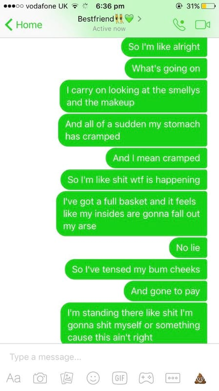 Girls Texts To Mate About Having A Horrific Sh*t Are Hilarious 29153UNILAD imageoptim 59a4ebe9585a383015c9831ffcbc7945