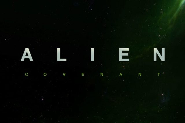 44261UNILAD imageoptim alien covenant 1280 640x426 Films We Cant Wait to See in 2017